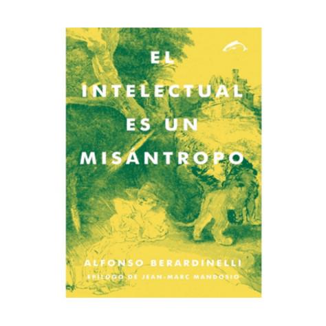El Intelectual es un Misantropo