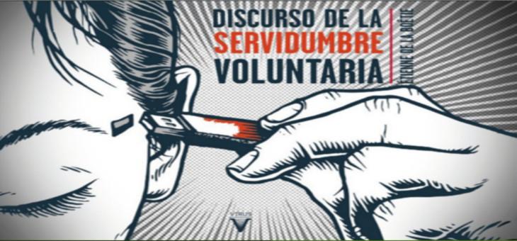 [ Libro ] El discurso de la servidumbre voluntaria