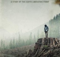 [ Docu ] If a tree falls – A Story of the Earth Liberation Front