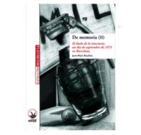 De memoria (II) El duelo de la inocencia: un día de septiembre de 1973 en Barcelona