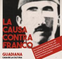"""Proyección + Coloquio Documental """"La Causa Contra Franco"""""""
