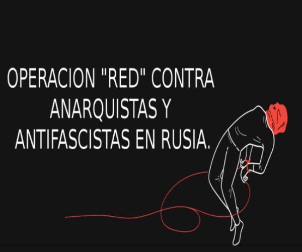"""""""Operación Red"""" contra anarquistas y antifascistas en Rusia"""
