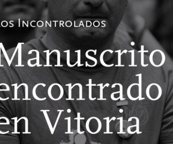 [ Libro ] Manuscrito encontrado en Vitoria – Los Incontrolados
