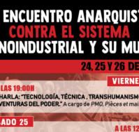 III Encuentro Anarquista contra el sistema tecnoindustrial y su mundo.